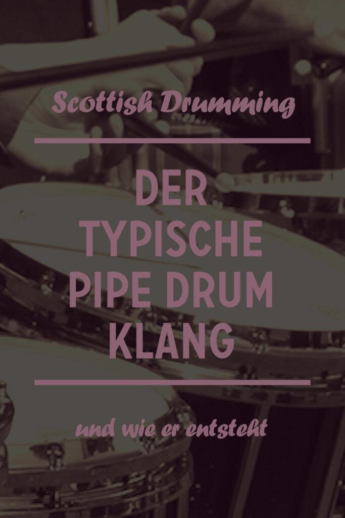 Pin it on Pinterest: der typische Pipe Drum Klang - erklärt auf Craft, Sweat and Tears